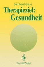 Therapieziel: Gesundheit