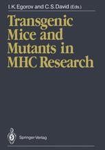 Transgenic Mice and Mutants in MHC Research
