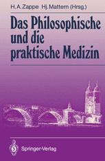 Das Philosophische und die praktische Medizin