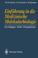 Einführung in die Medizinische Molekularbiologie
