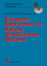 European Approaches to Patient Classification Systems