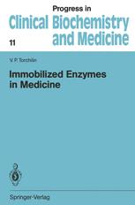 Immobilized Enzymes in Medicine
