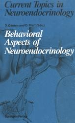 Behavioral Aspects of Neuroendocrinology