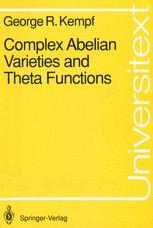 Complex Abelian Varieties and Theta Functions