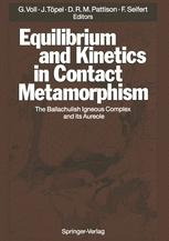 Equilibrium and Kinetics in Contact Metamorphism