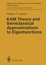 KAM Theory and Semiclassical Approximations to Eigenfunctions