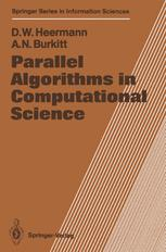Parallel Algorithms in Computational Science
