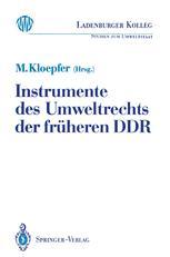 Instrumente des Umweltrechts der früheren DDR