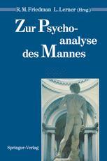 Zur Psychoanalyse des Mannes