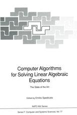 Computer Algorithms for Solving Linear Algebraic Equations