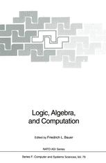 Logic, Algebra, and Computation