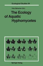 The Ecology of Aquatic Hyphomycetes