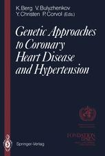 Genetic Approaches to Coronary Heart Disease and Hypertension