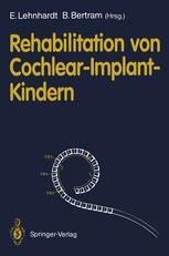 Rehabilitation von Cochlear-Implant-Kindern