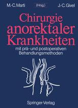 Chirurgie anorektaler Krankheiten