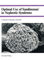 Optimal Use of Sandimmun® in Nephrotic Syndrome