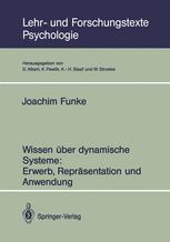 Wissen über dynamische Systeme: Erwerb, Repräsentation und Anwendung