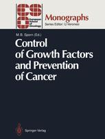 Control of Growth Factors and Prevention of Cancer