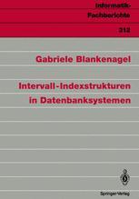 Intervall-Indexstrukturen in Datenbanksystemen