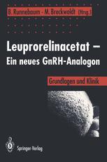 Leuprorelinacetat — Ein neues GnRH-Analogon
