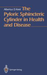 The Pyloric Sphincteric Cylinder in Health and Disease