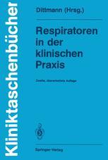 Respiratoren in der klinischen Praxis