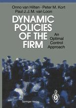 Dynamic Policies of the Firm
