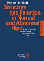 Structure and Function in Normal and Abnormal Hips