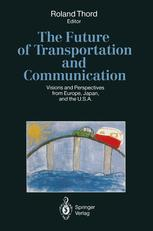 The Future of Transportation and Communication