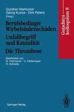 Berufsbedingte Wirbelsäulenschäden Unfallbegriff und Kausalität Die Thrombose