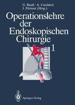 Operationslehre der Endoskopischen Chirurgie 1