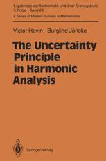 The Uncertainty Principle in Harmonic Analysis