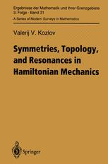 Symmetries, Topology and Resonances in Hamiltonian Mechanics