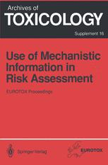 Use of Mechanistic Information in Risk Assessment