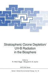 Stratospheric Ozone Depletion/UV-B Radiation in the Biosphere
