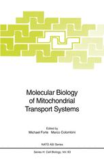 Molecular Biology of Mitochondrial Transport Systems