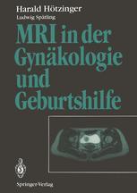MRI in der Gynäkologie und Geburtshilfe