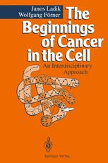 The Beginnings of Cancer in the Cell