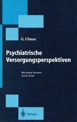 Psychiatrische Versorgungsperspektiven