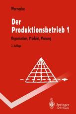 Der Produktionsbetrieb 1