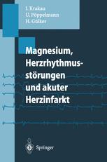 Magnesium, Herzrhythmusstörungen und akuter Herzinfarkt