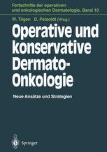 Operative und konservative Dermato-Onkologie