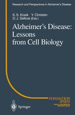 Alzheimer's Disease: Lessons from Cell Biology