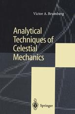 Analytical Techniques of Celestial Mechanics