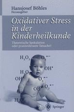 Oxidativer Stress in der Kinderheilkunde