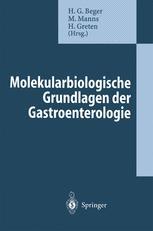 Molekularbiologische Grundlagen der Gastroenterologie