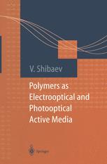 Polymers as Electrooptical and Photooptical Active Media