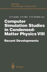 Computer Simulation Studies in Condensed-Matter Physics VIII