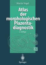 Atlas der morphologischen Plazentadiagnostik