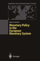 Monetary Policy in the European Monetary System